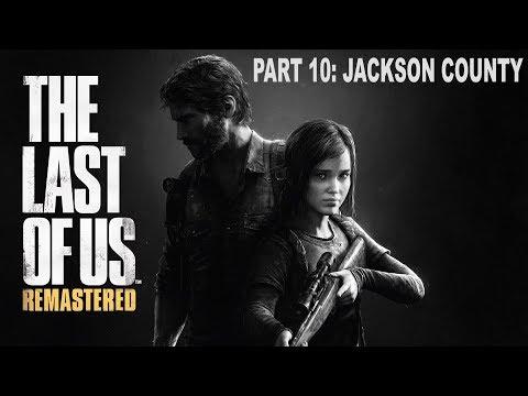 Jackson County (The Last of Us Walkthrough Part 10)