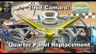 1968 Chevrolet Camaro Quarter Panel Replacement Video V8TV