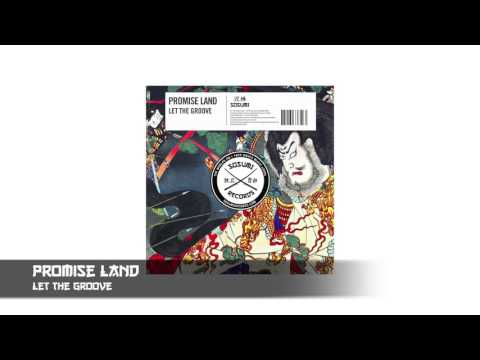 Promise Land - Let The Groove [Sosumi Records]