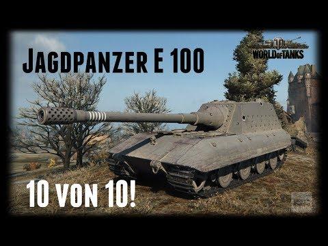 Let's Play World of Tanks | Jagdpanzer E 100 | 10 von 10! [ Gameplay - German - Deutsch ]