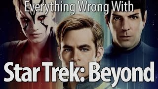 Everything Wrong With Star Trek Beyond In 17 ...