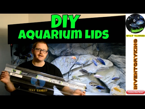 HOW TO Build Plastic Aquarium Lids   Fully Customizable   Cheap And Easy DIY Project   Step By Step