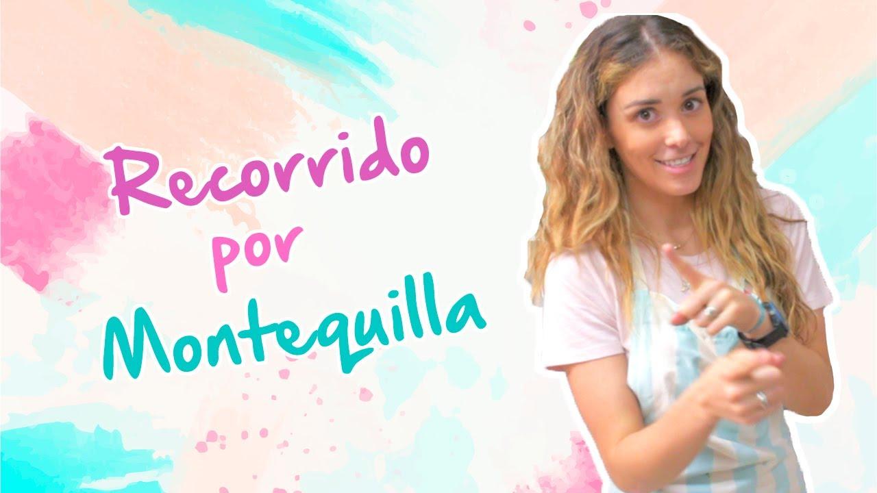 Recorrido por Montequilla