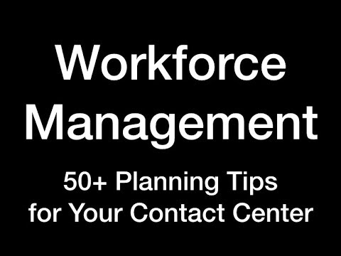 Workforce Management  50+ Tips to Remember When You Create Your Workforce Plan