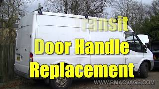 Ford Transit Door Handle Replacement