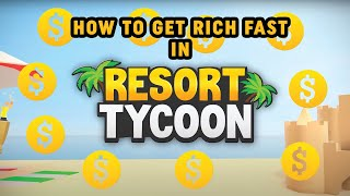 🌴 TROPICAL RESORT TYCOON 🌴 HOW TO GET RICH FAST AND AFK MONEY MAKING METHOD