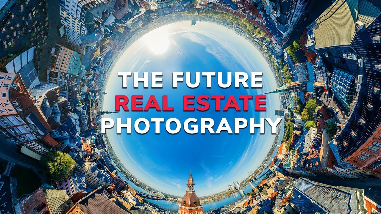 360 Photography - The Future of Real Estate Photography