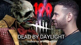 🔴 SEGUIMOS CON LAS PAYASADAS - DEAD BY DAYLIGHT - PARTE 100!!!