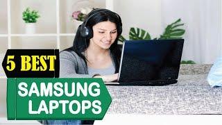 5 Best Samsung Laptops 2018   Best Samsung Laptops Reviews   Top 5 Samsung Laptops