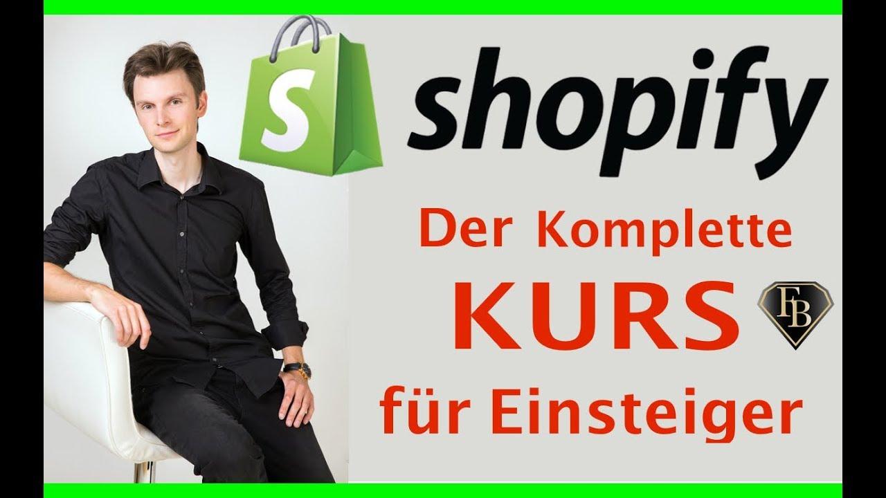 Shopify Store erstellen online Shop Anleitung KOMPLETTER KURS