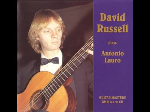 David Russell - David Russell Plays Antonio Lauro (Full Album, 1980)