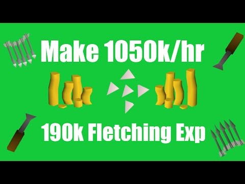 [OSRS] Make 1050k/hr While Training Fletching! - Oldschool Runescape Money Making Method!