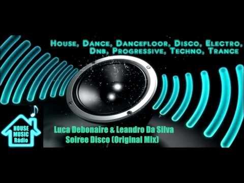 Luca Debonaire & Leandro Da Silva - Soiree Disco (Original Mix)