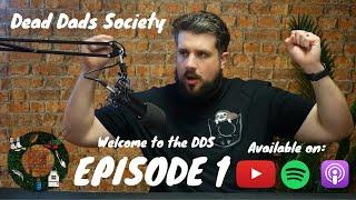 Dead Dad's Society - Episode 1
