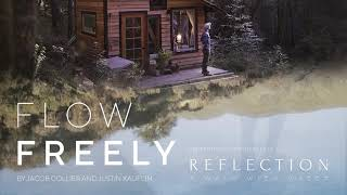 """Jacob Collier & Justin Kauflin - Flow Freely (From the Film """"Reflection - A Walk With Water"""")"""