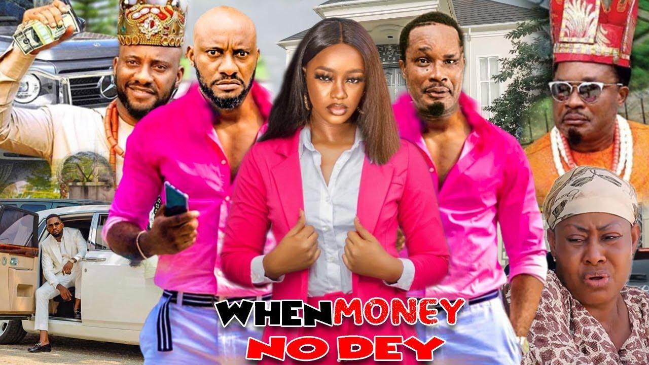 Download When Money No Dey (REING OF MONEY) - Yul Edochie & Jerry Amilo Latest Nigerian Nollywood Movies.