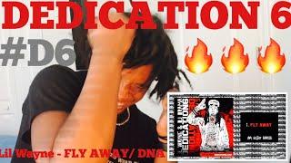 LiL Wayne - Fly Away (DNA) [Dedication 6] #D6 - Reaction