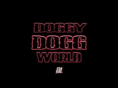 SOB X RBE - Doggy Dogg World (Official Audio)