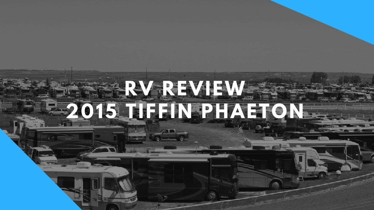 Tiffin Phaeton 2015 Model By Tiffin Motorhomes Viyoutube