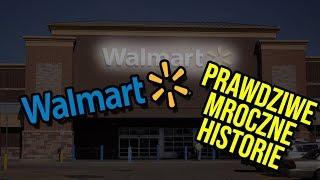 PRAWDZIWE MROCZNE historie Z WALMARTU!