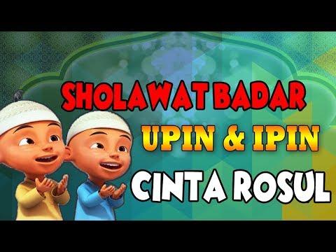 Sholawat Badar Upin Ipin Lagu Anak Muslim Ayo Sholawat Cinta Rosul