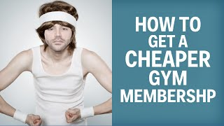 How To Get A Cheaper Gym Membership