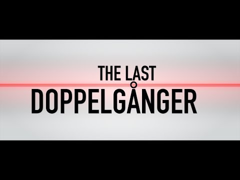 The Last Doppelganger — A 1-Minute Movie