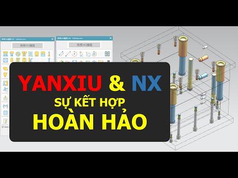 Thiết kế khuôn trên NX - Add on thiết kế khuôn siêu mạnh -Yanxiu3D V7.05
