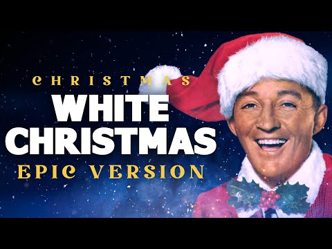 White Christmas - Epic Music Version | Christmas Songs