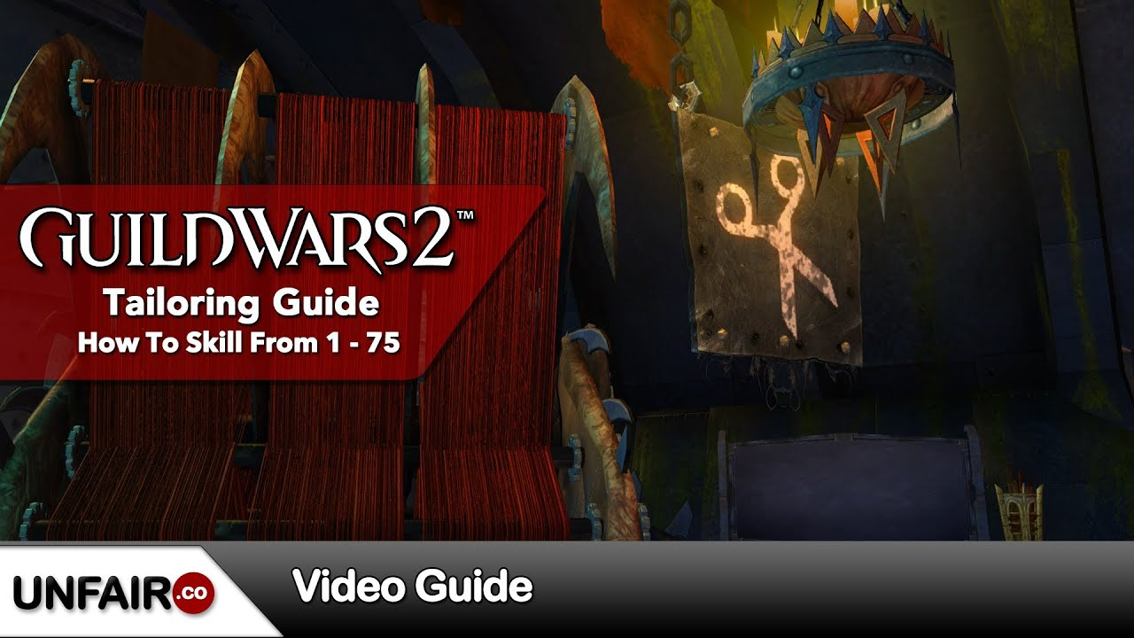 Guild Wars 2 Tailoring Guide 1-75