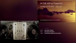In The Mix w/ Frankman 2016/10/23