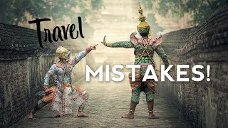 8 Biggest Travel Mistakes You Need to Stop Making