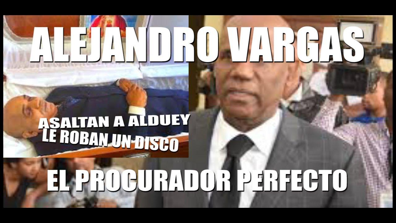 Alejandro Vargas, es el Procurador, perfecto