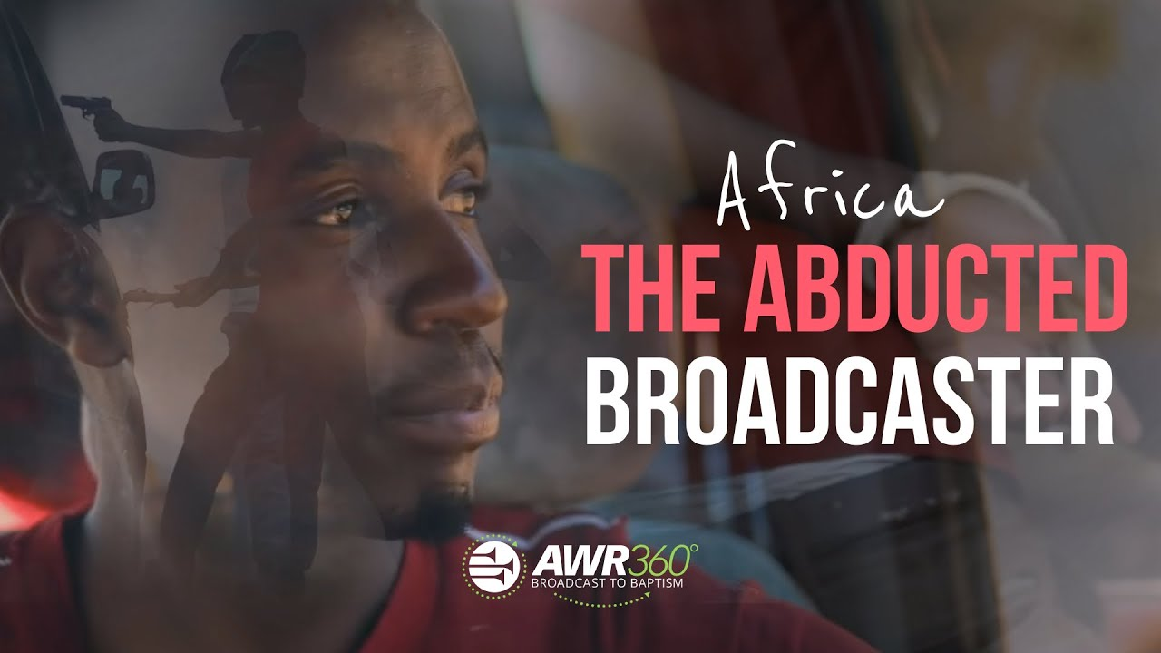 video thumbnail for The Abducted Broadcaster | AWR360°