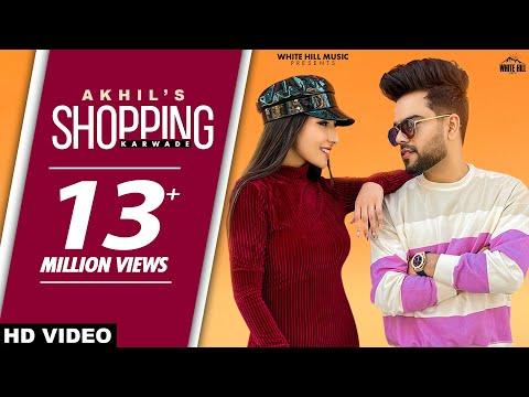 AKHIL : Shopping Karwade (Official Video) BOB | Sukh Sanghera | New Punjabi Songs 2021