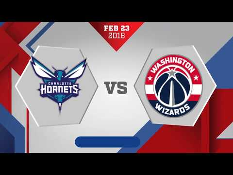 Charlotte Hornets vs. Washington Wizards - February 23, 2018