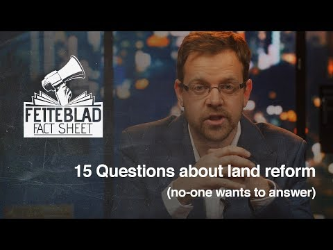 Fifteen questions about land reform (no-one wants to answer)