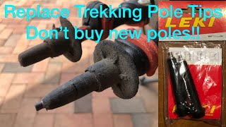 Replace Trekking Pole Tips - Don't Buy New Poles!