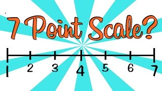 7 Point Rating Scale??
