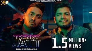 Trendy Jatt   Lucky Singh Durgapuria Ft. Deep Royce   New Punjabi Songs 2018   Ustad G Records