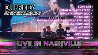 "Download DJ FREDY FR ENTERTAINTMENT LIVE IN NASHVILLE #13 ""BreakBeatBorneo"""