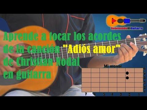 """Adiós amor"" - Christian Nodal - Tutorial guitarra - Acordes"
