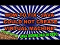 """HOW TO FIX """"Java Could Not Create Java Virtual Machine"""" 2017 + JAVA 6 DOWNLOAD"""