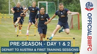 AUSTRIA TOUR | Travel and first day of Bolton Wanderers