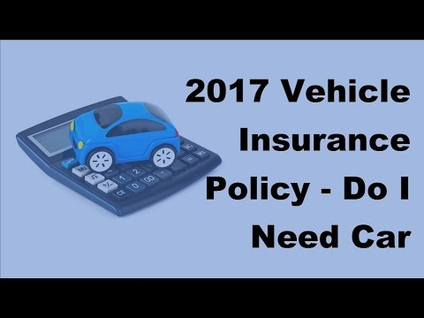 2017-vehicle-insurance-policy-|-do-i-need-car-repair-insurance-for-used-cars