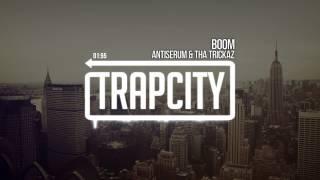 Repeat youtube video Antiserum & Tha Trickaz - Boom