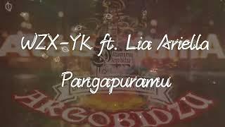 WZX-YK ft. Lia Ariella pangapuramu