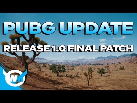 PUBG UPDATE: RELEASE 1.0 FINAL PATCH NOTES - PLAYERUNKNOWN'S BATTLEGROUNDS NEWS