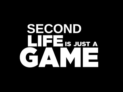 Second Life - JUST A GAME (Trolling)