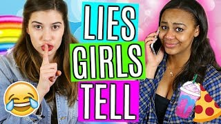 10 Lies ALL Girls Tell!